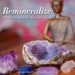 Remineralize: Which Essential Mineral Are You Missing?