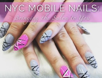 NYC Mobile Nails: Bringing the Salon to You