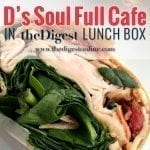 D's Soul Full Cafe in the Digest Lunchbox