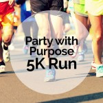 Party With Purpose 5K Run