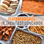 Flatbread Grill in the Digest Lunchbox