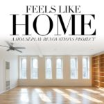 Feels Like Home: A Houseplay Renovations Project